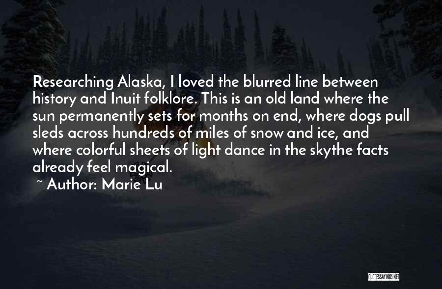 Snow Land Quotes By Marie Lu
