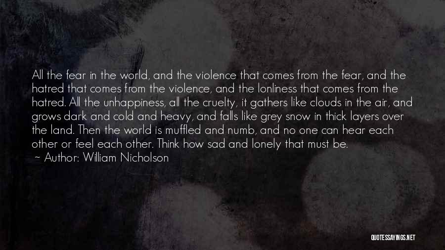 Snow Land Quotes By William Nicholson