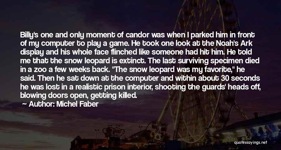 Snow Leopard Quotes By Michel Faber
