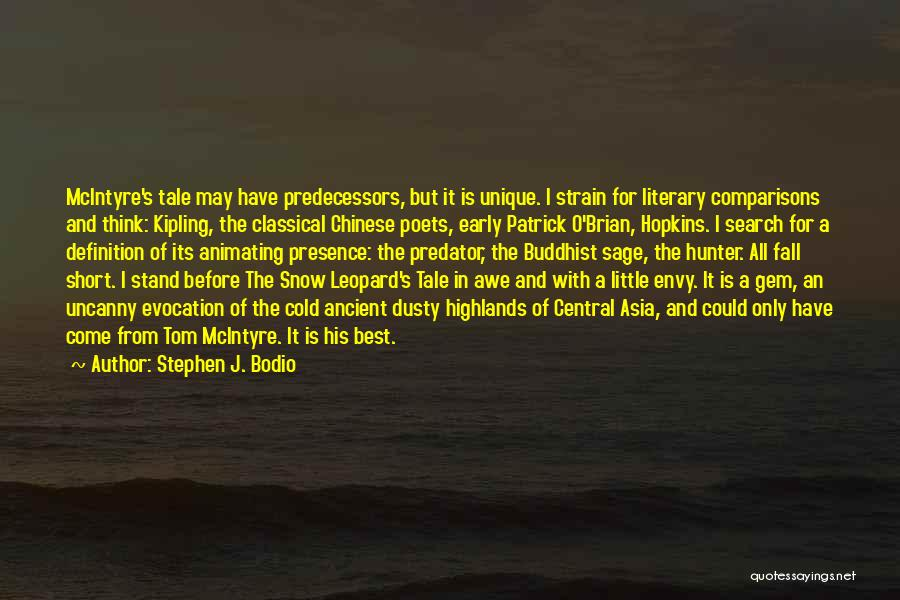 Snow Leopard Quotes By Stephen J. Bodio