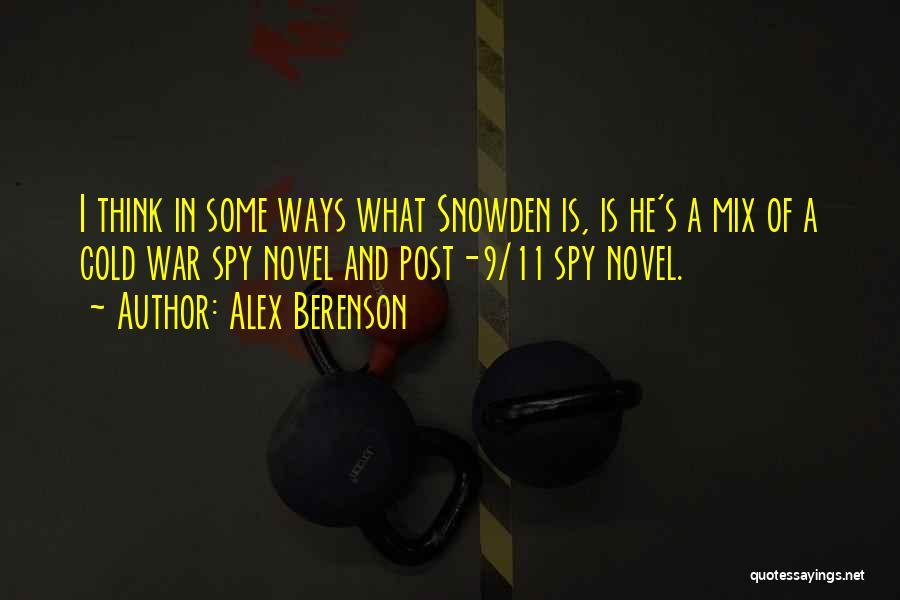 Snowden Quotes By Alex Berenson