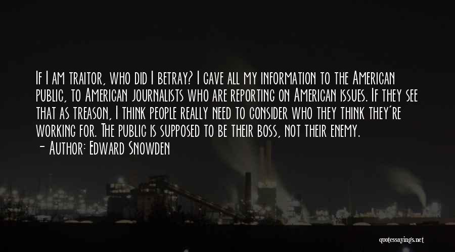Snowden Quotes By Edward Snowden
