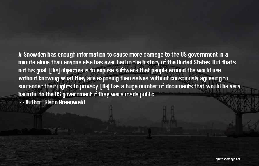 Snowden Quotes By Glenn Greenwald