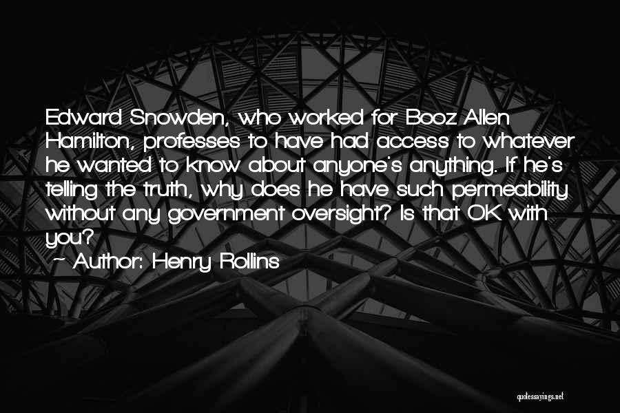 Snowden Quotes By Henry Rollins
