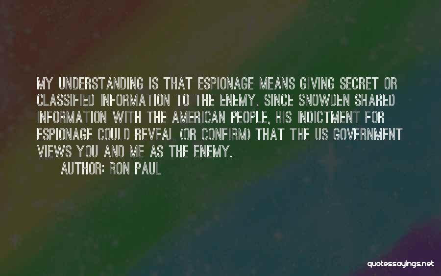 Snowden Quotes By Ron Paul