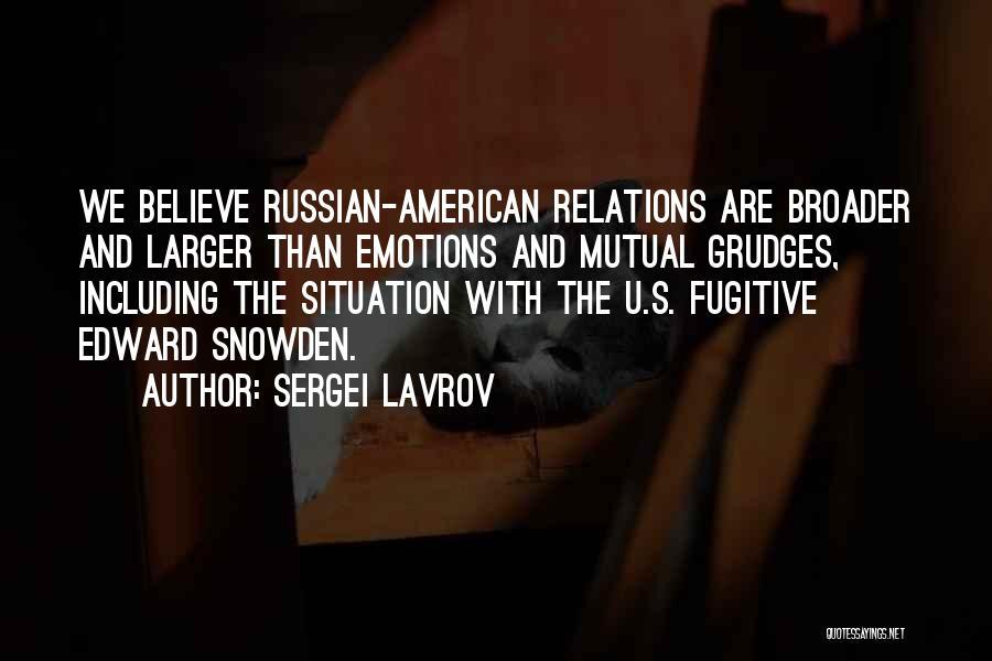 Snowden Quotes By Sergei Lavrov