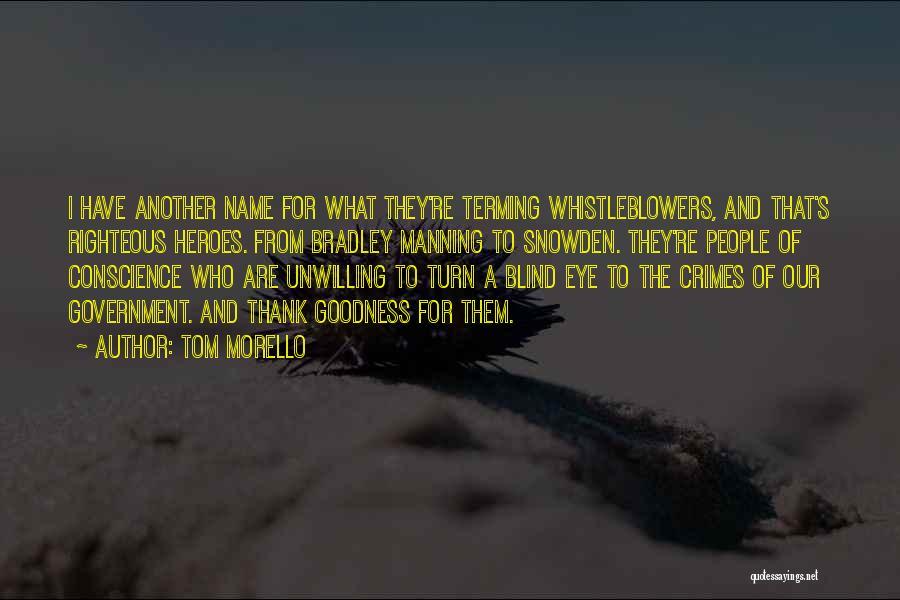 Snowden Quotes By Tom Morello
