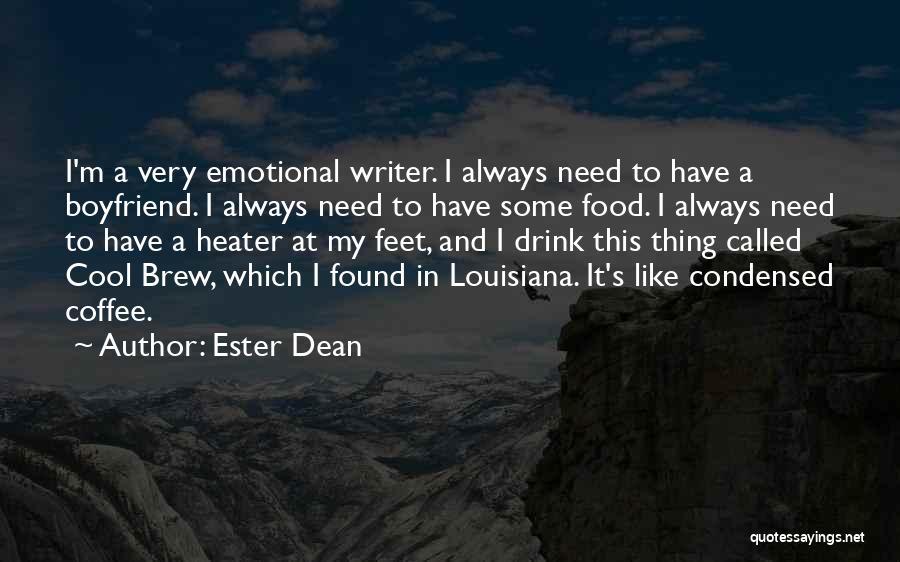 So Called Boyfriend Quotes By Ester Dean