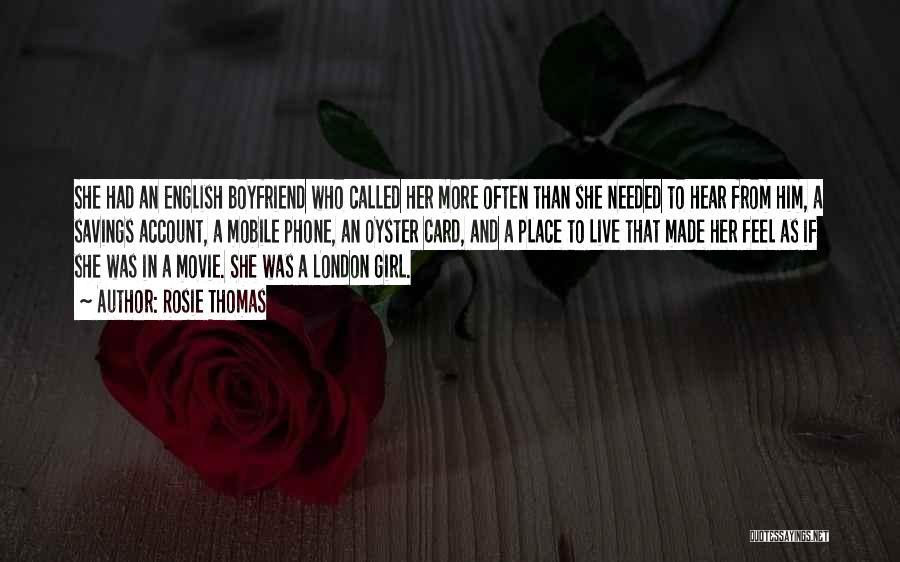 So Called Boyfriend Quotes By Rosie Thomas
