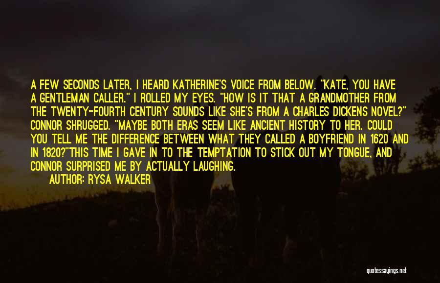 So Called Boyfriend Quotes By Rysa Walker