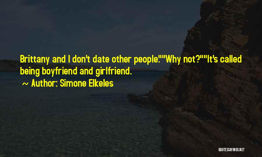 So Called Boyfriend Quotes By Simone Elkeles