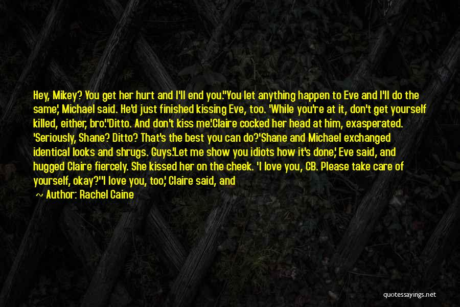 So Done With Guys Quotes By Rachel Caine
