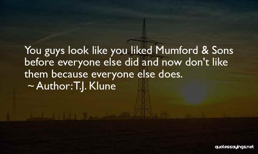 So Done With Guys Quotes By T.J. Klune