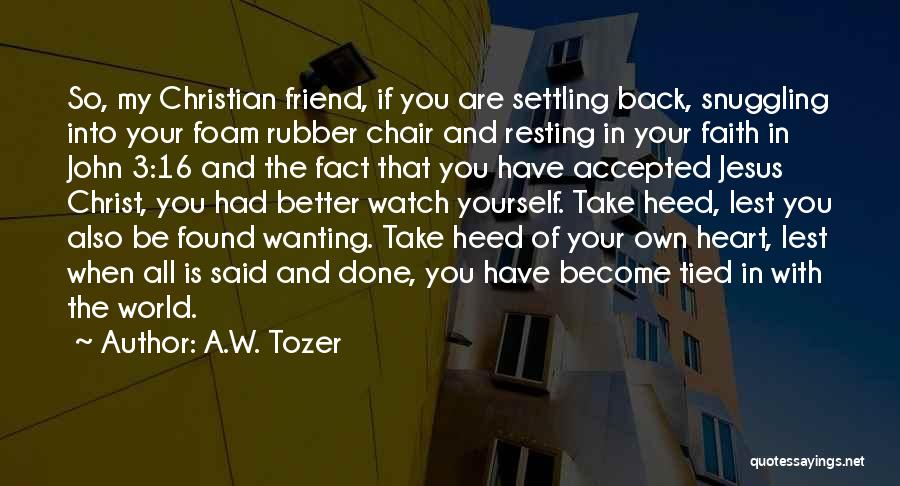 So Done With You Quotes By A.W. Tozer