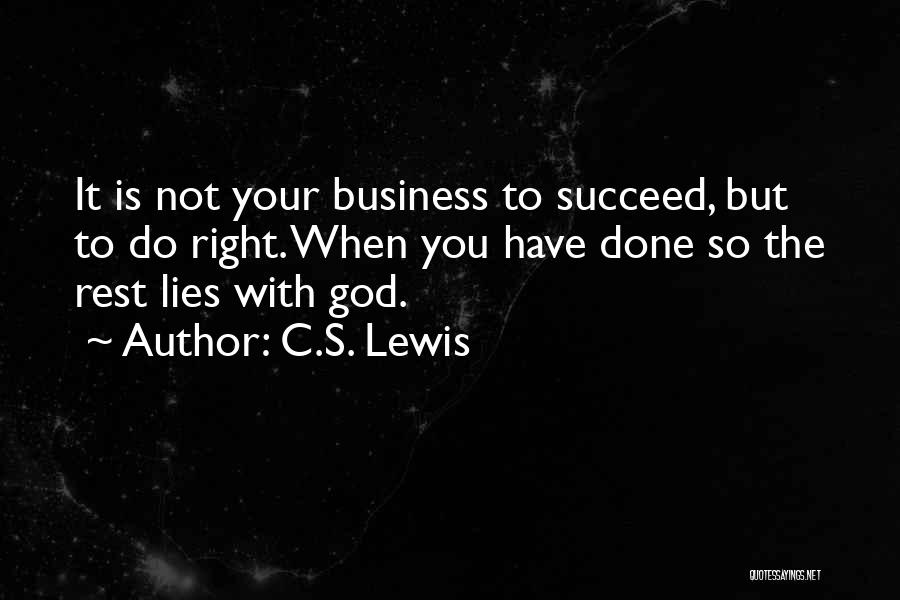 So Done With You Quotes By C.S. Lewis