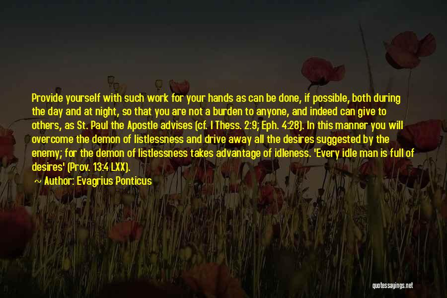 So Done With You Quotes By Evagrius Ponticus