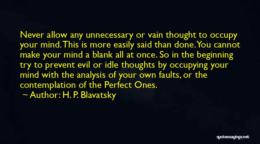 So Done With You Quotes By H. P. Blavatsky