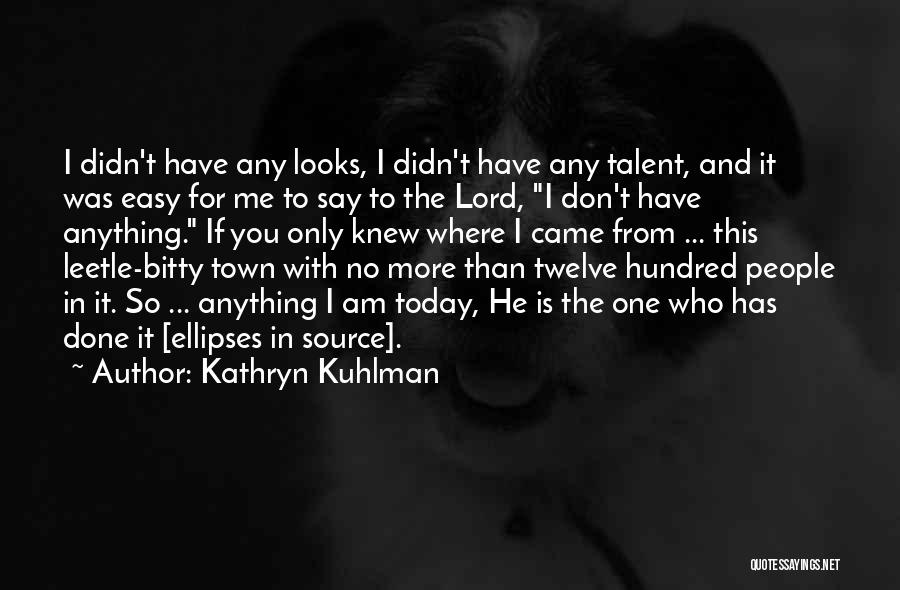 So Done With You Quotes By Kathryn Kuhlman
