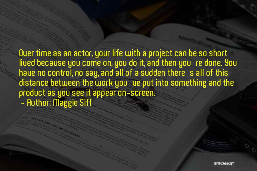 So Done With You Quotes By Maggie Siff