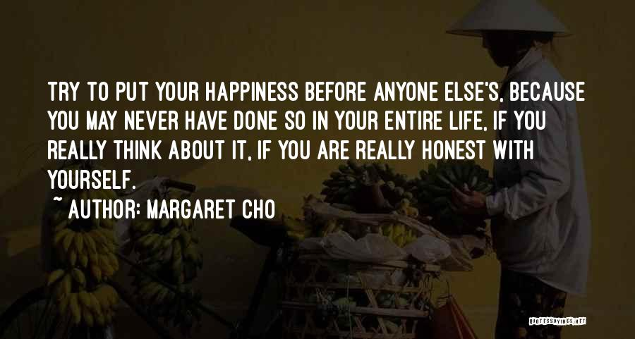 So Done With You Quotes By Margaret Cho