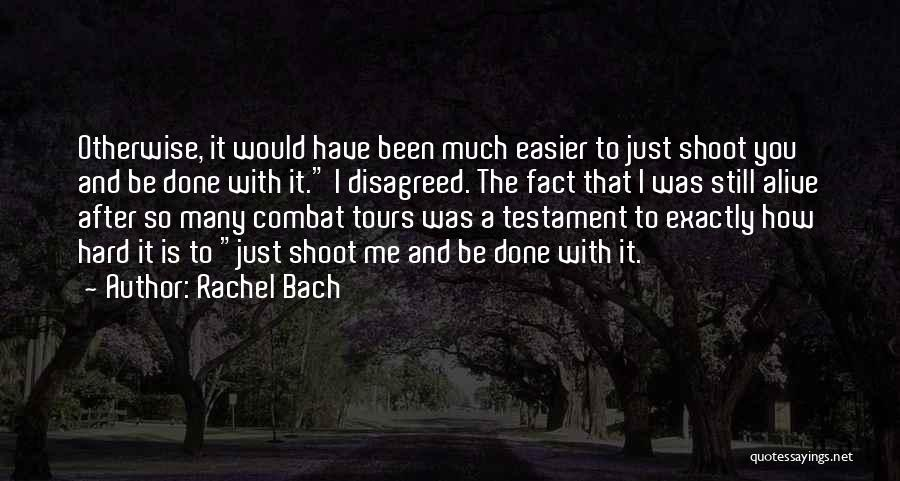 So Done With You Quotes By Rachel Bach