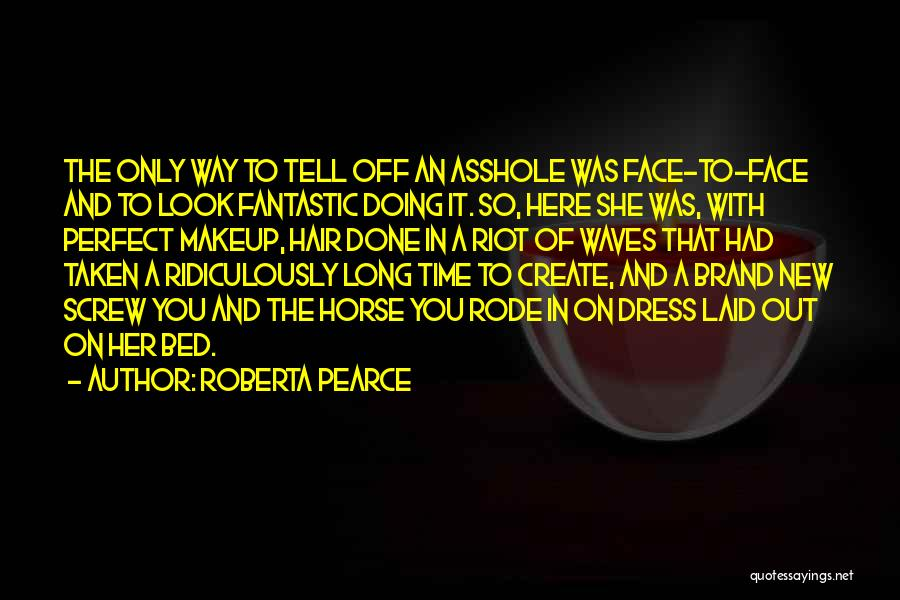 So Done With You Quotes By Roberta Pearce