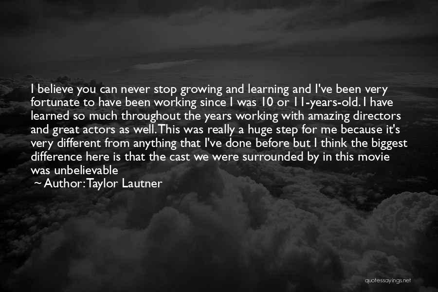 So Done With You Quotes By Taylor Lautner