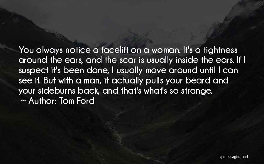 So Done With You Quotes By Tom Ford