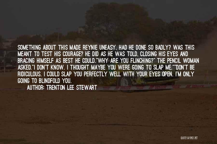 So Done With You Quotes By Trenton Lee Stewart