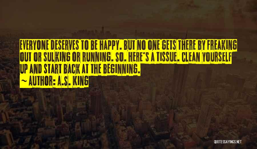 So Freaking Happy Quotes By A.S. King