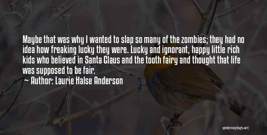 So Freaking Happy Quotes By Laurie Halse Anderson