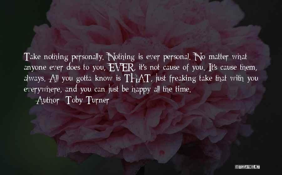 So Freaking Happy Quotes By Toby Turner