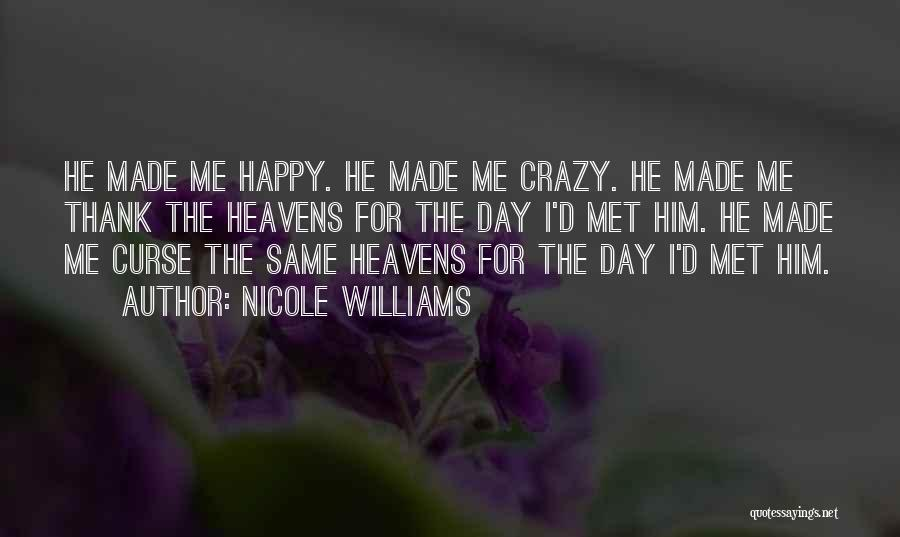 Top 68 So Happy I Met You Quotes & Sayings