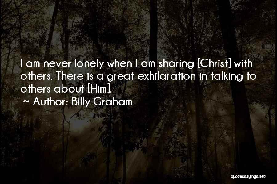 So Lonely Without You Quotes By Billy Graham