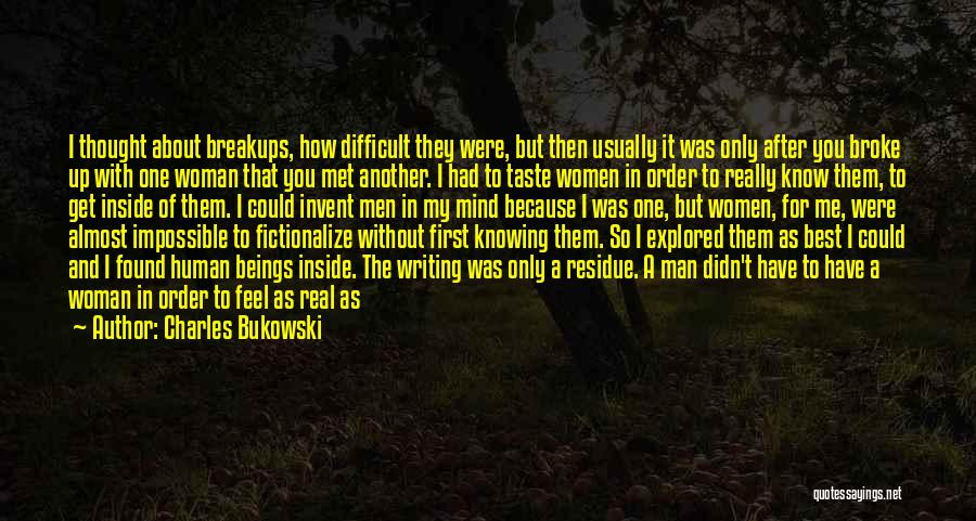 So Lonely Without You Quotes By Charles Bukowski