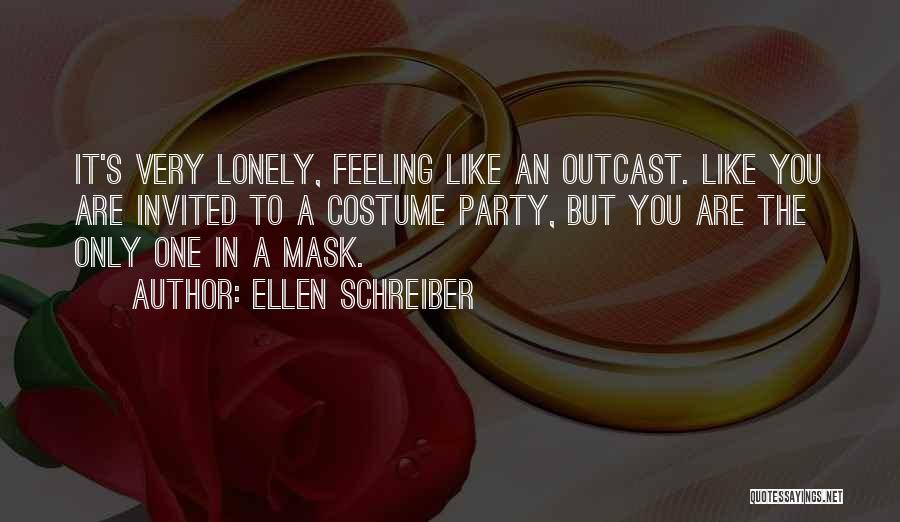So Lonely Without You Quotes By Ellen Schreiber