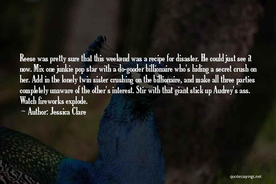 So Lonely Without You Quotes By Jessica Clare