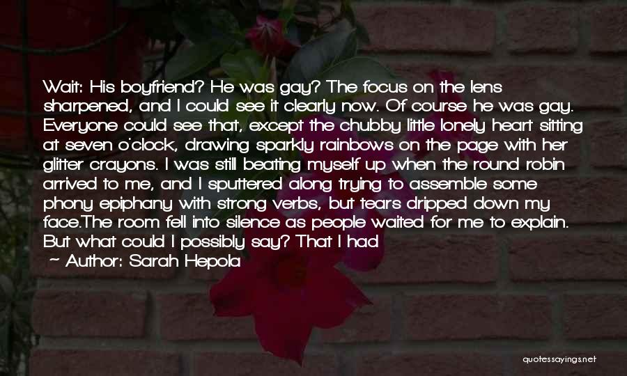 So Lonely Without You Quotes By Sarah Hepola