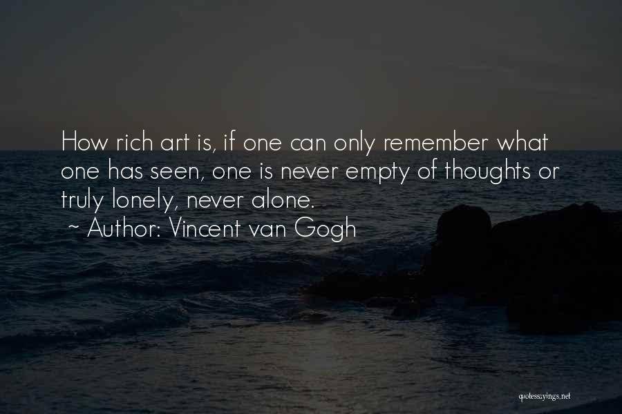 So Lonely Without You Quotes By Vincent Van Gogh