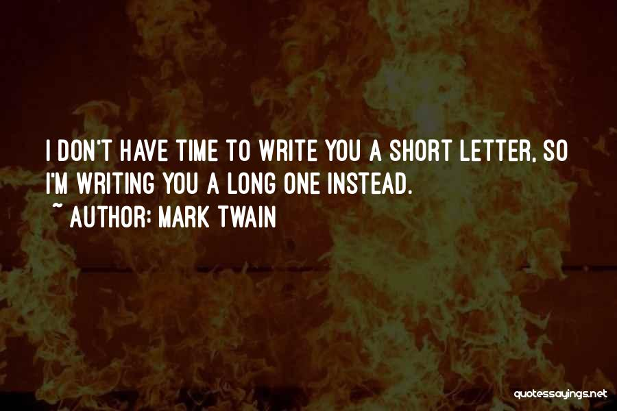 So Long A Letter Quotes By Mark Twain