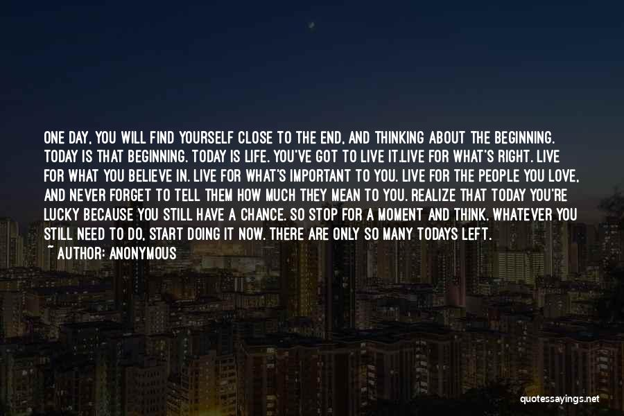 So Lucky To Find You Quotes By Anonymous