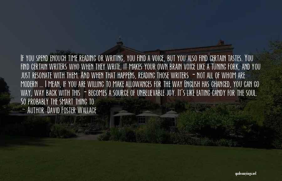 So Lucky To Find You Quotes By David Foster Wallace