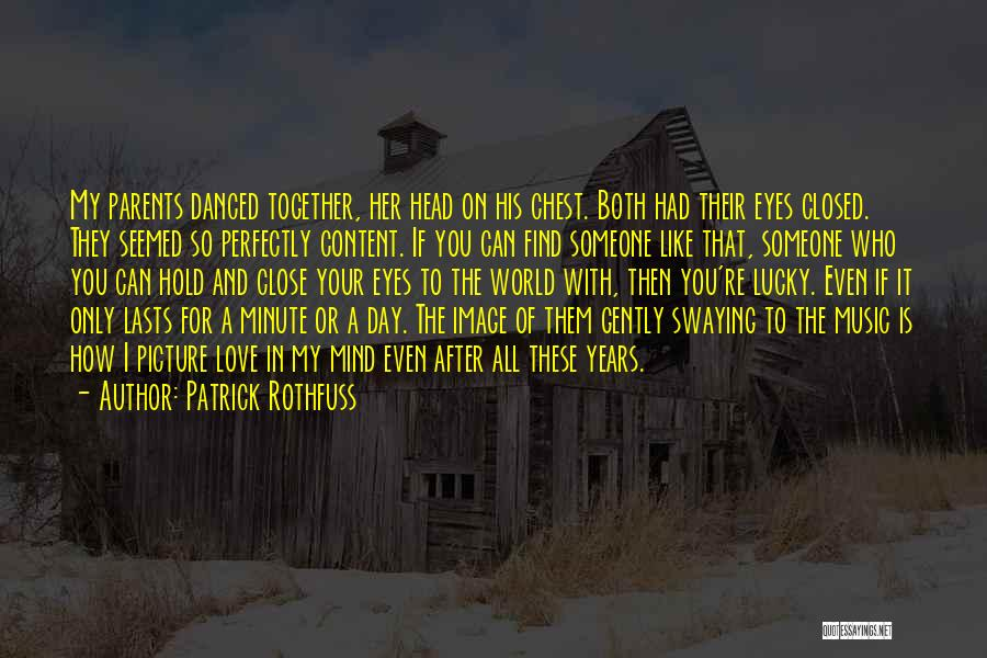So Lucky To Find You Quotes By Patrick Rothfuss
