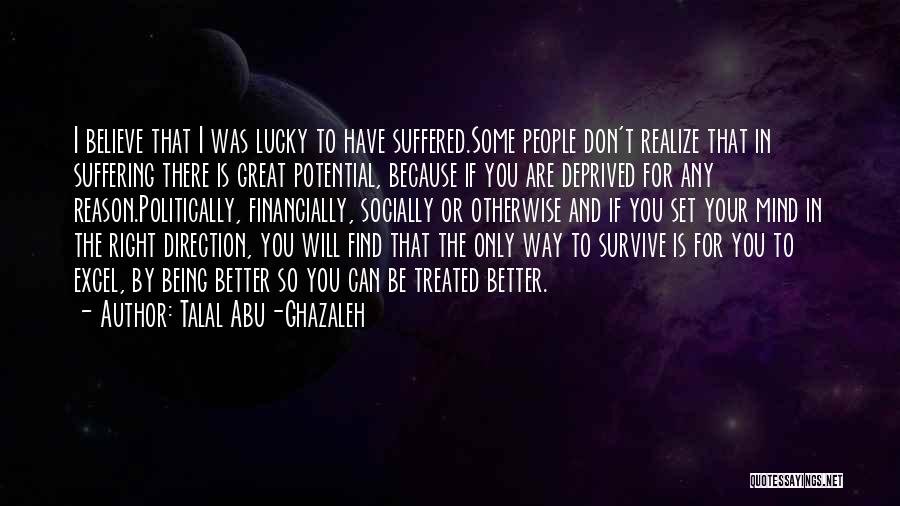 So Lucky To Find You Quotes By Talal Abu-Ghazaleh