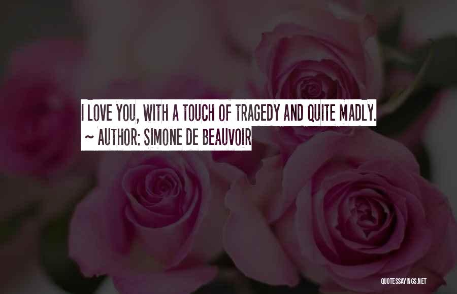Top 64 So Madly In Love With You Quotes Sayings