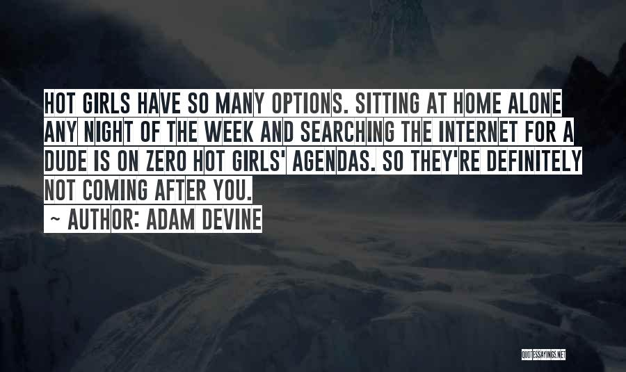 So Many Options Quotes By Adam DeVine