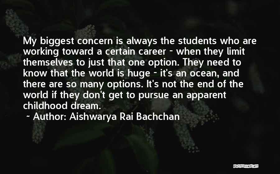 So Many Options Quotes By Aishwarya Rai Bachchan