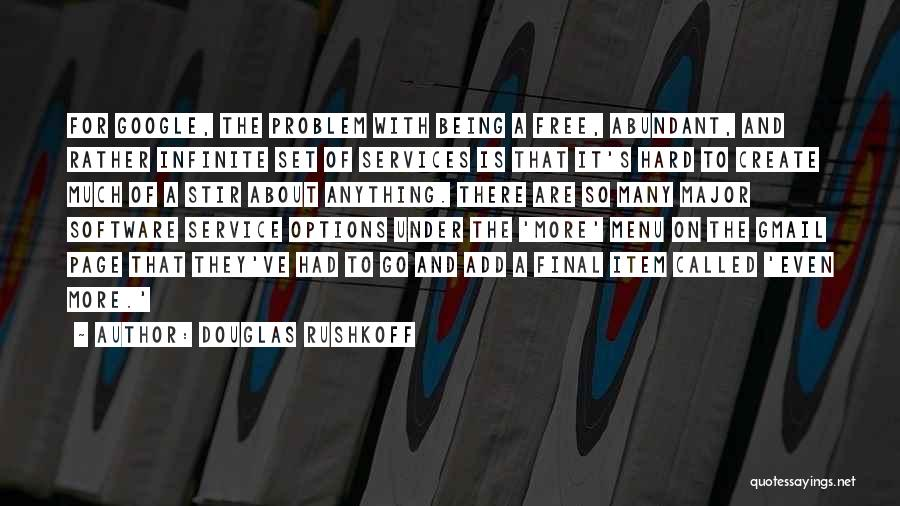 So Many Options Quotes By Douglas Rushkoff