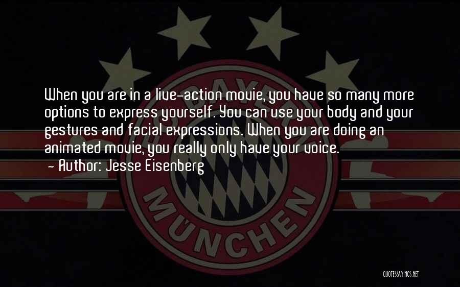So Many Options Quotes By Jesse Eisenberg