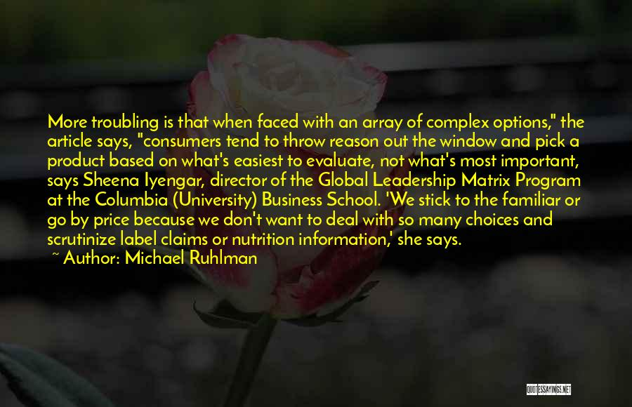 So Many Options Quotes By Michael Ruhlman
